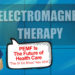 Dr Oz PEMF Future of Health Care Wellness ElectroMeds